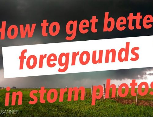 How to Get the Best Photo Foregrounds in Storm Photography