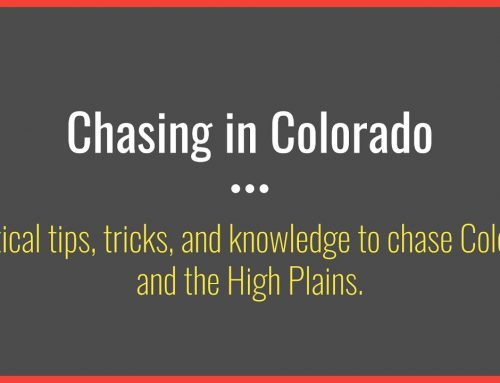The Basics of Storm Chasing in Colorado and the High Plains