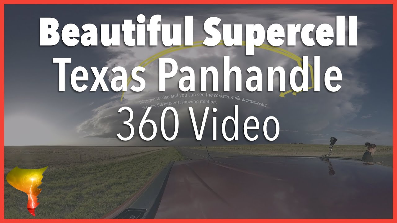 Taking a look at a beautiful, isolated supercell in the Texas Panhandle (360 Video) – 5/4/19